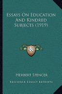 Essays on Education and Kindred Subjects (1919)