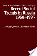 Recent Social Trends in Russia 1960-1995
