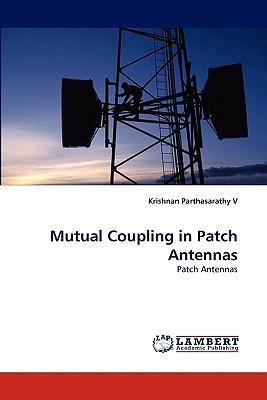 Mutual Coupling in Patch Antennas