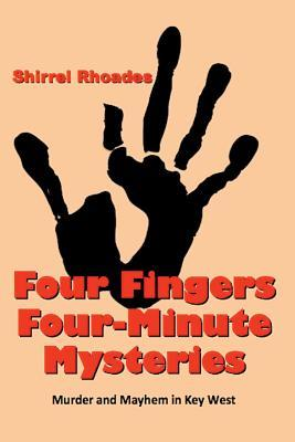 Four Fingers Four-Minute Mysteries