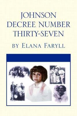 Johnson Decree Number Thirty-Seven