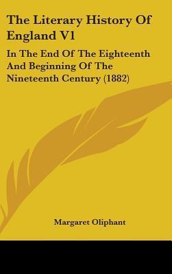 The Literary History of England V1
