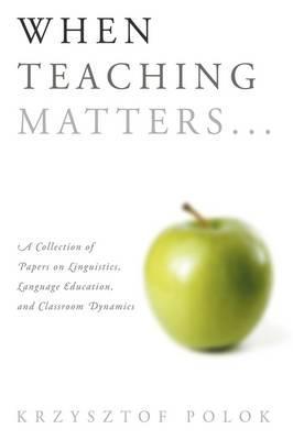 When Teaching Matters