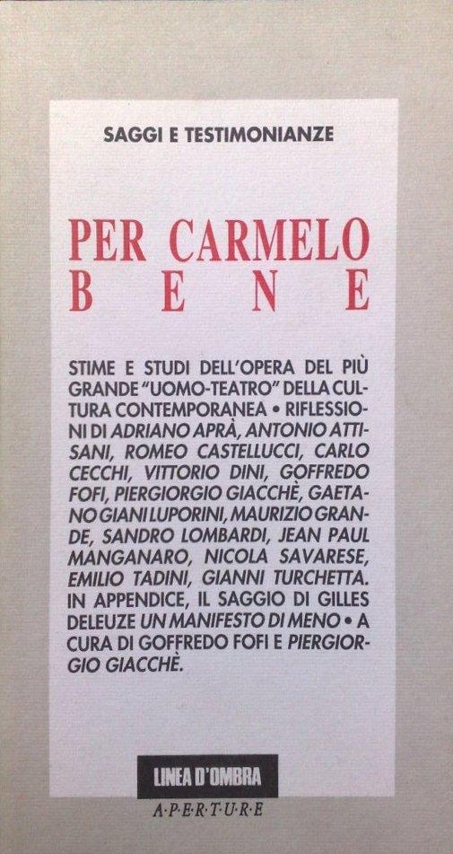 Per Carmelo Bene