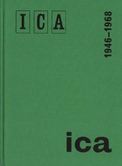 Institute of Contemporary Arts, 1946-1968