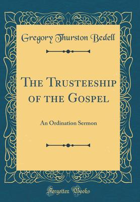 The Trusteeship of the Gospel