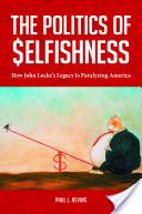 The Politics of Selfishness