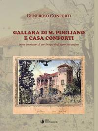 Gallara di M. Pugliano e Casa Conforti. Note Storiche per un Borgo Dell'Agro Picentino