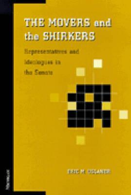 The Movers and the Shirkers