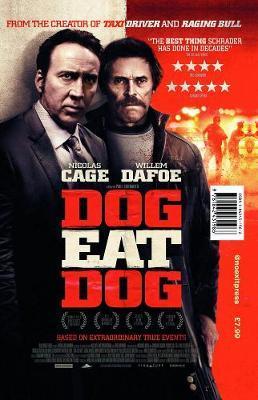 Dog Eat Dog (Film tie-in edition)
