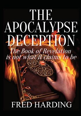 The Apocalypse Deception