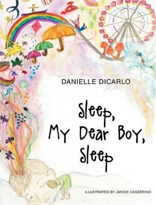 Sleep My Dear Boy Sleep
