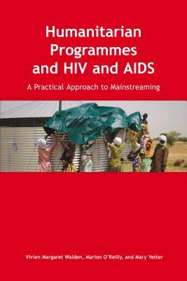 Humanitarian Programmes and HIV and AIDS