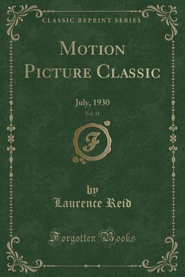 Motion Picture Classic, Vol. 31