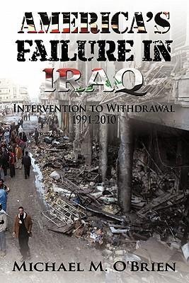 America's Failure in Iraq