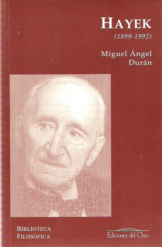Friedrich A. Von Hayek (1899-1992)