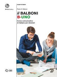 Il Balboni. Corso comunicativo di italiano per stranieri. Livello A1-B2