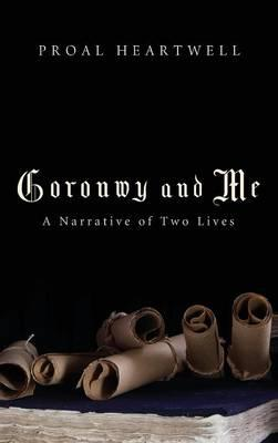 Goronwy and Me