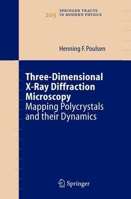 Three-Dimensional X-Ray Diffraction Microscopy