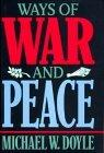 Ways of War and Peace