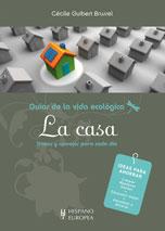 Guias de la vida ECOLOGICA/ Organic Life Guides