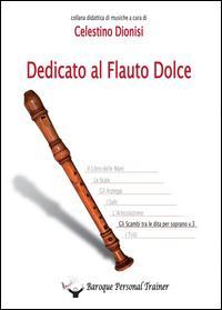 Dedicato al flauto dolce. Gli scambi tra le dita per soprano
