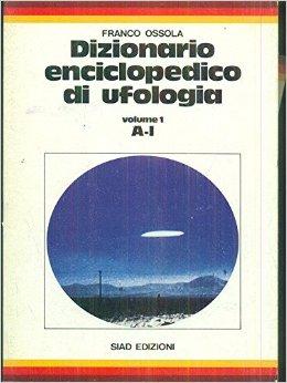 Dizionario enciclopedico di ufologia