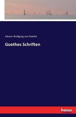 Goethes Schriften