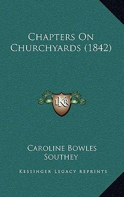 Chapters on Churchyards (1842)