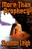 More Than Prophecy