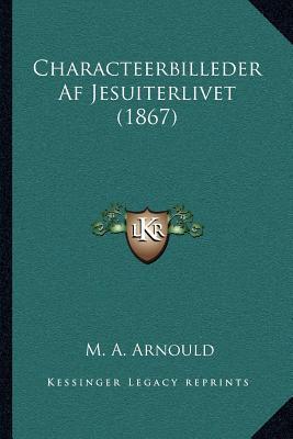 Characteerbilleder AF Jesuiterlivet (1867)