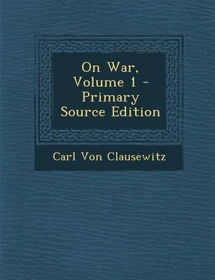 On War, Volume 1