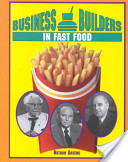 Business Builders in Fast Food