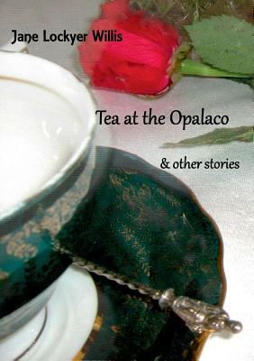 Tea at the Opalaco