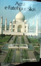 Agra e Fatehpur Sikri