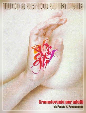 Tutto è scritto sulla pelle. Cromoterapia per adulti