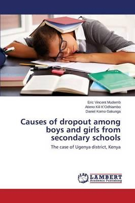 Causes of dropout among boys and girls from secondary schools