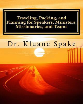 Traveling, Packing, and Planning for Speakers, Ministers, Missionaries, and Team