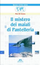 Il mistero dei maiali di Pantelleria