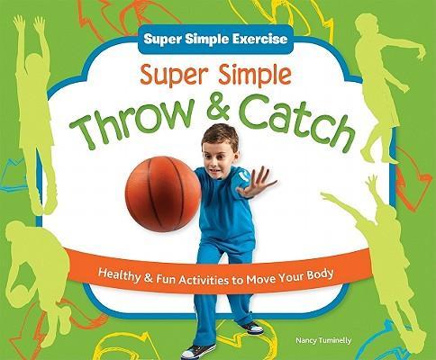 Super Simple Throw & Catch