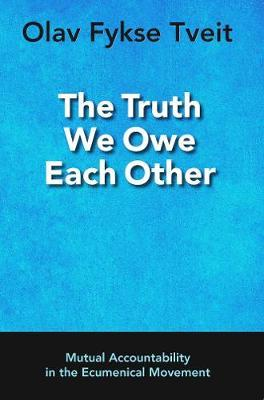 The Truth We Owe Each Other