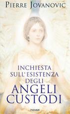 Inchiesta sull'esistenza degli angeli custodi