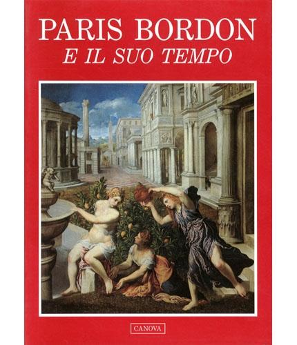 Paris Bordon e il suo tempo
