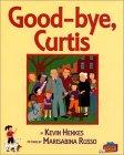 Good-bye, Curtis