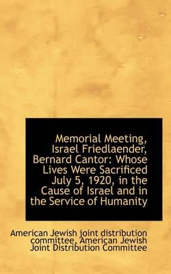 Memorial Meeting, Israel Friedlaender, Bernard Cantor