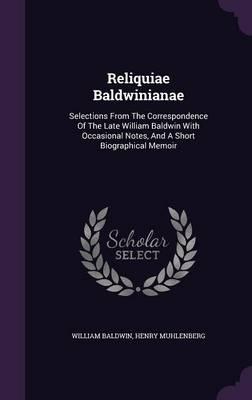 Reliquiae Baldwinianae