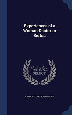 Experiences of a Woman Doctor in Serbia