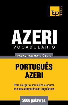 Vocabulário Português-Azeri - 5000 palavras mais úteis