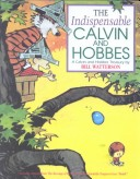 The Indispensable Calvin and Hobbs