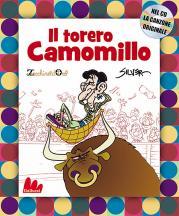 Il torero Camomillo....